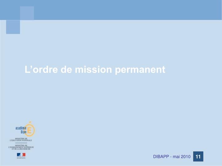 L'ordre de mission permanent