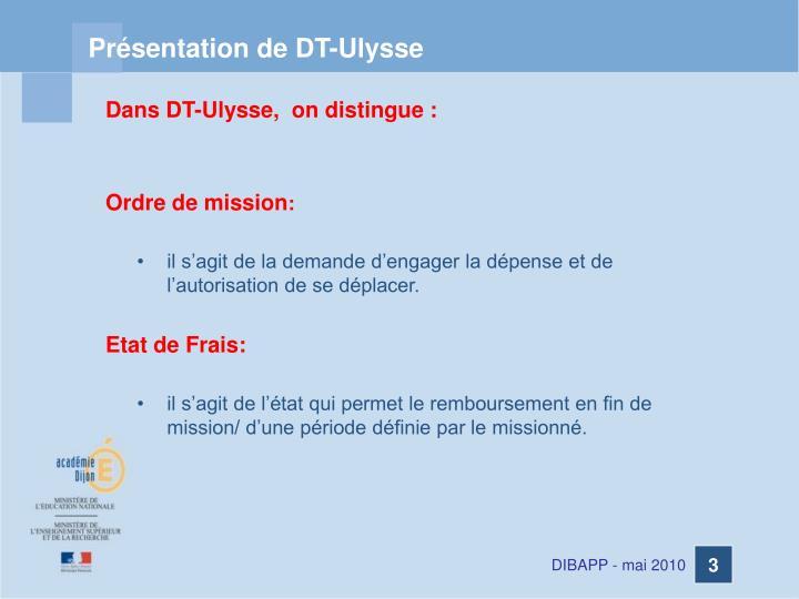 Présentation de DT-Ulysse