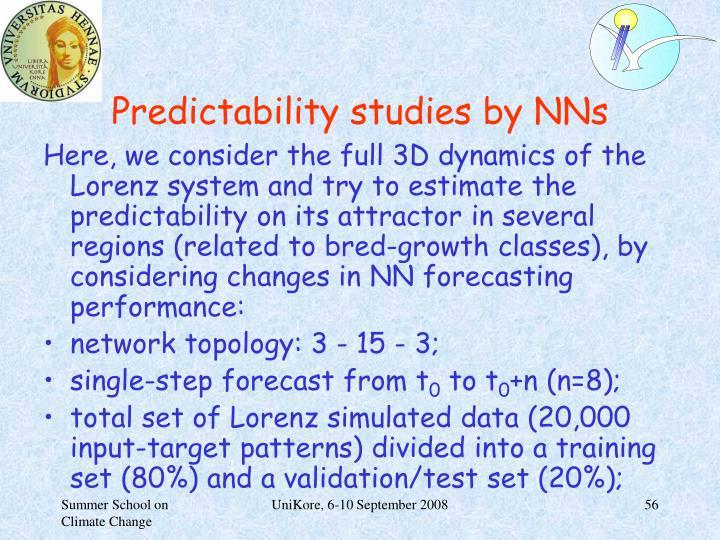 Predictability studies by NNs