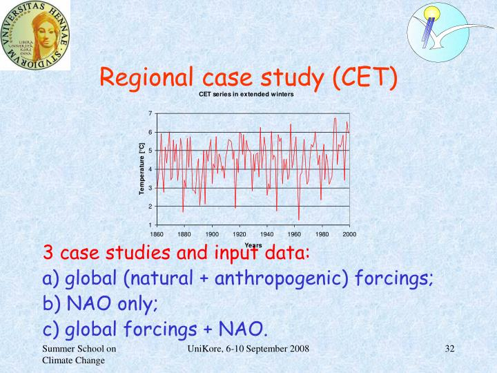 Regional case study (CET)