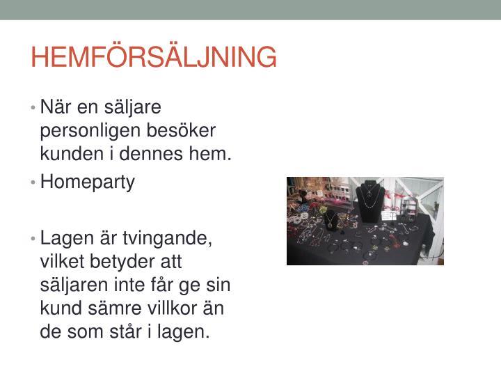 HEMFÖRSÄLJNING
