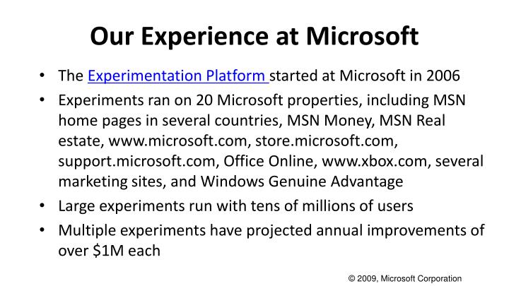 Our Experience at Microsoft