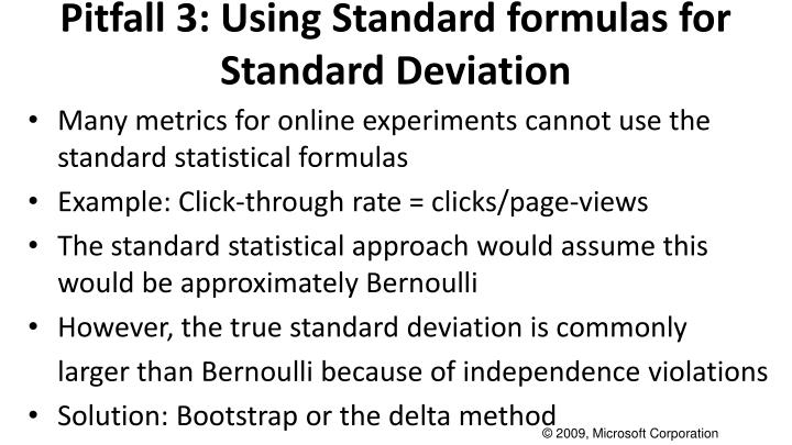 Pitfall 3: Using Standard formulas for Standard Deviation
