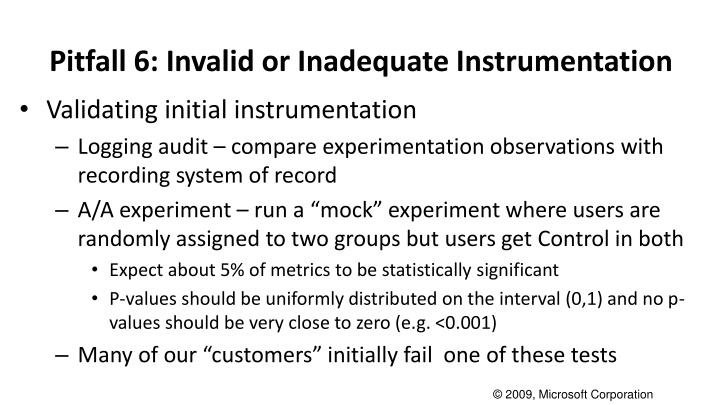 Pitfall 6: Invalid or Inadequate Instrumentation