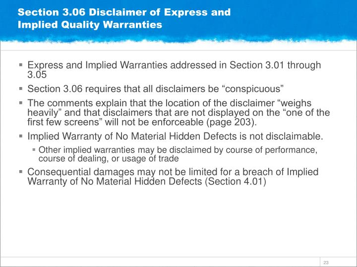 Section 3.06 Disclaimer of Express and Implied Quality Warranties