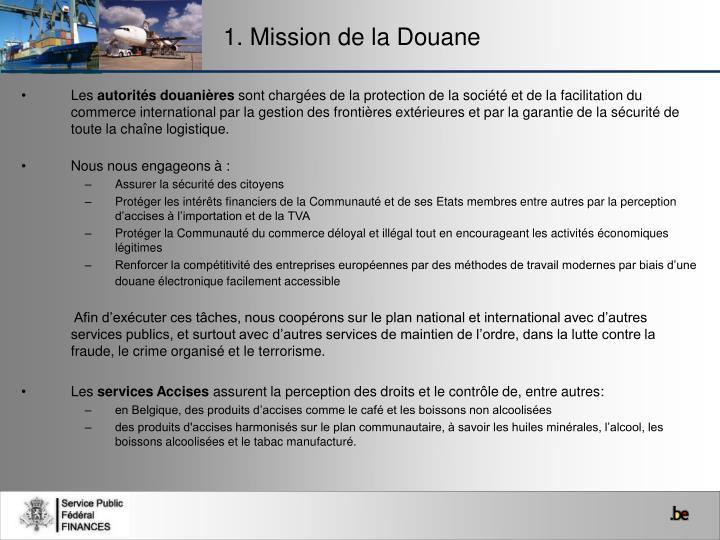 1. Mission de la Douane