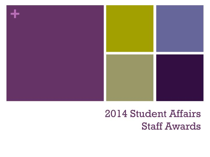 2014 student affairs staff awards