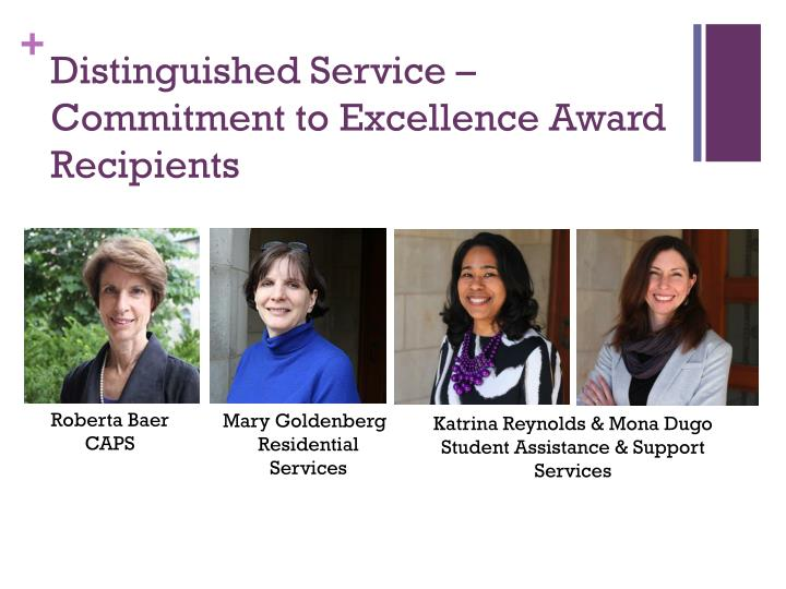 Distinguished Service – Commitment to Excellence Award