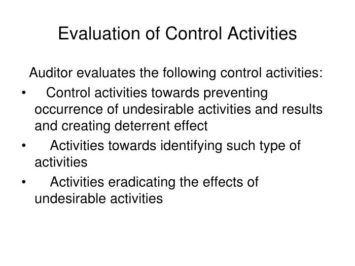 Evaluation of Control Activities