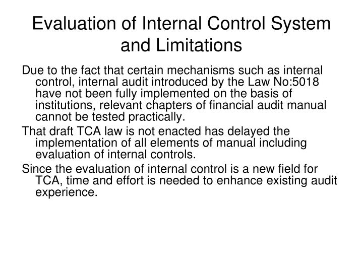 Evaluation of Internal Control System and Limitations