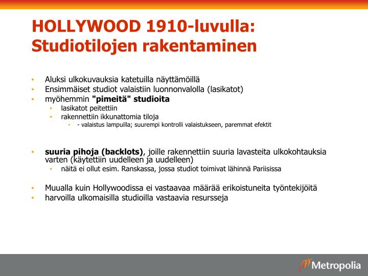 HOLLYWOOD 1910-luvulla: