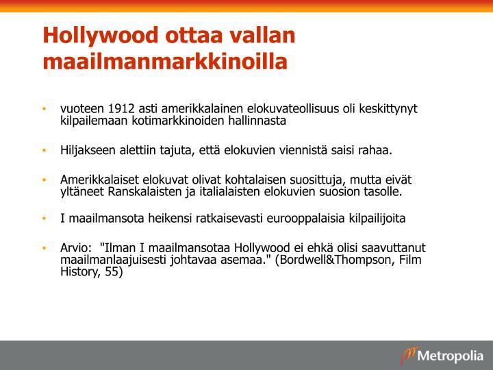 Hollywood ottaa vallan maailmanmarkkinoilla