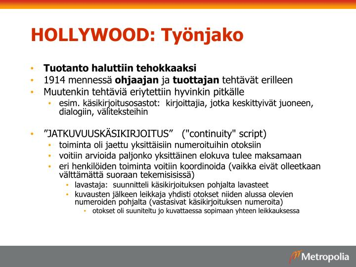 HOLLYWOOD: Työnjako