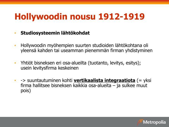 Hollywoodin nousu 1912-1919
