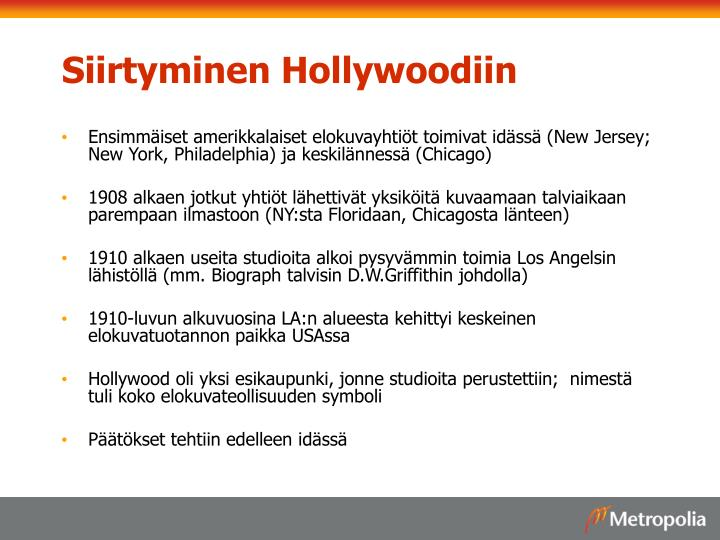 Siirtyminen Hollywoodiin