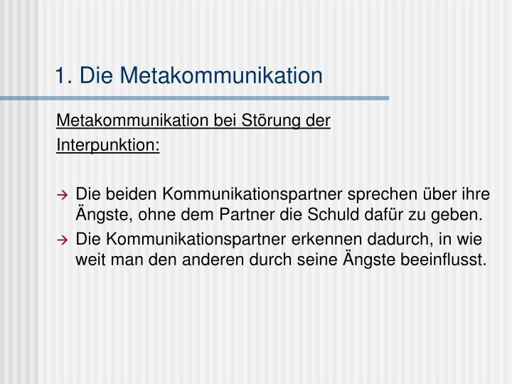 1. Die Metakommunikation
