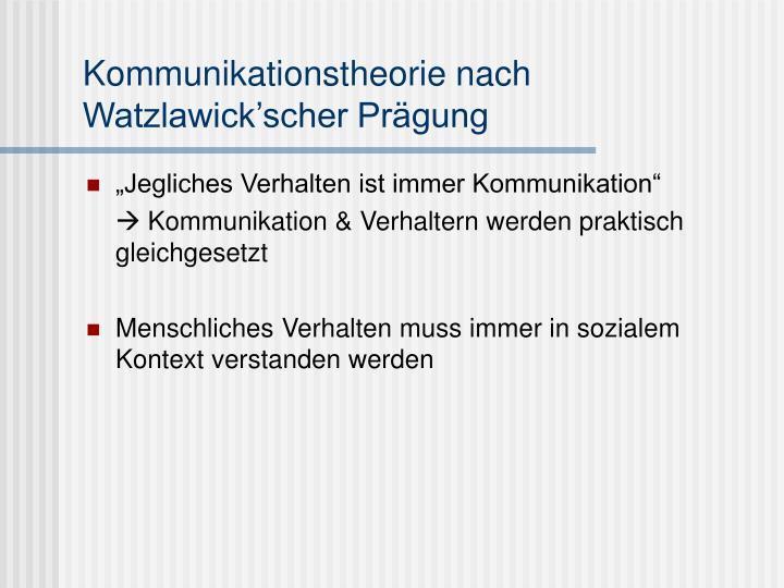 Kommunikationstheorie nach Watzlawick'scher Prägung