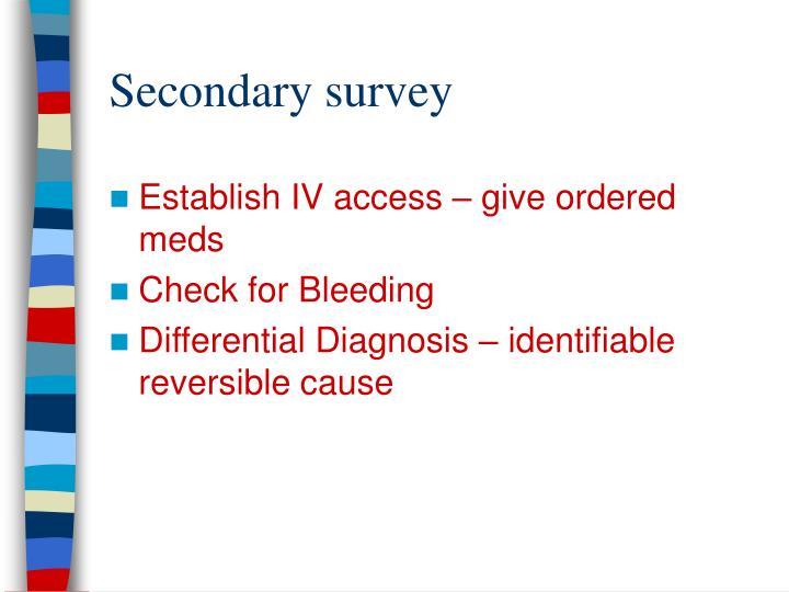 Secondary survey