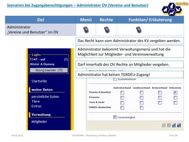 Szenarien bei Zugangsberechtigungen – Administrator OV (Vereine und Benutzer)