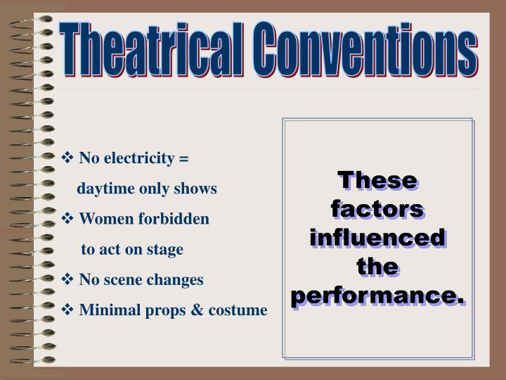 Theatrical Conventions