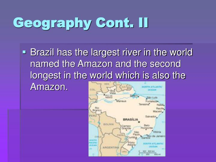 Geography Cont. II