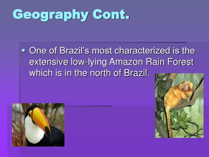 Geography Cont.