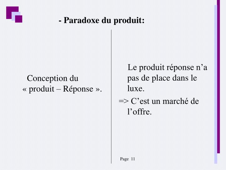Conception du «produit – Réponse».