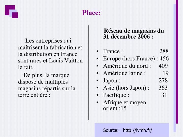 Les entreprises qui maîtrisent la fabrication et la distribution en France sont rares et Louis Vuitton le fait.