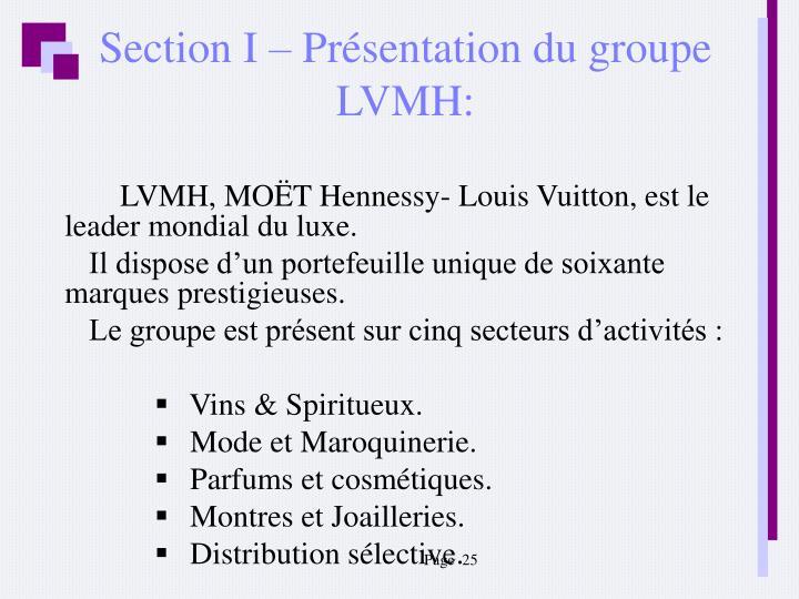 Section I – Présentation du groupe LVMH: