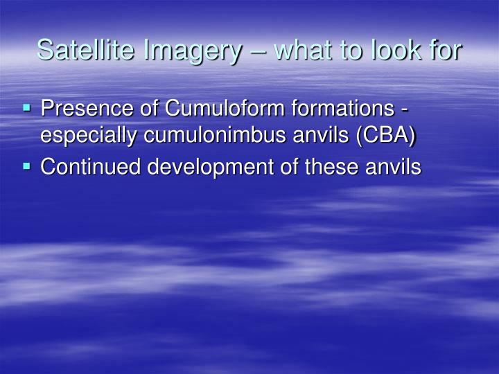 Satellite Imagery – what to look for