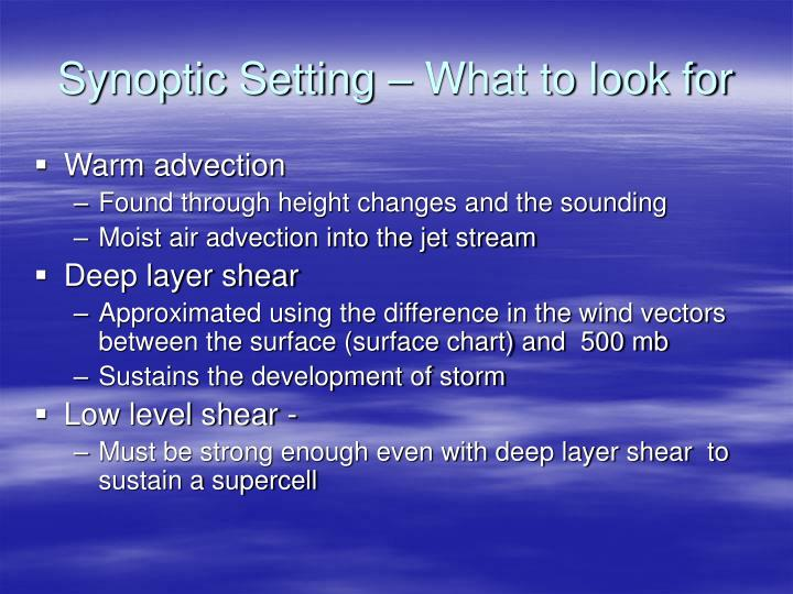 Synoptic Setting – What to look for