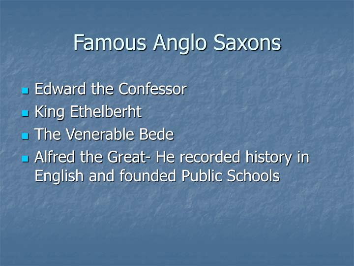 Famous Anglo Saxons