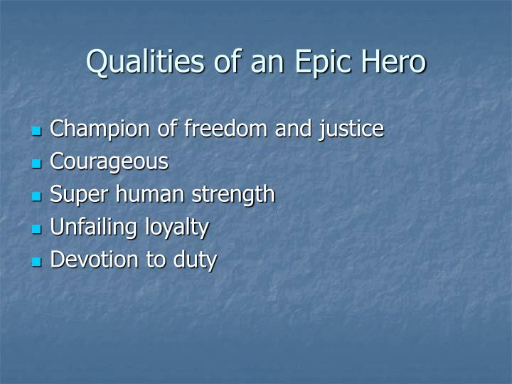 Qualities of an Epic Hero