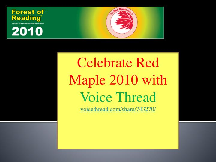 Celebrate Red Maple 2010 with