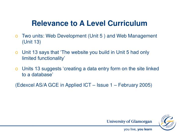 Relevance to a level curriculum