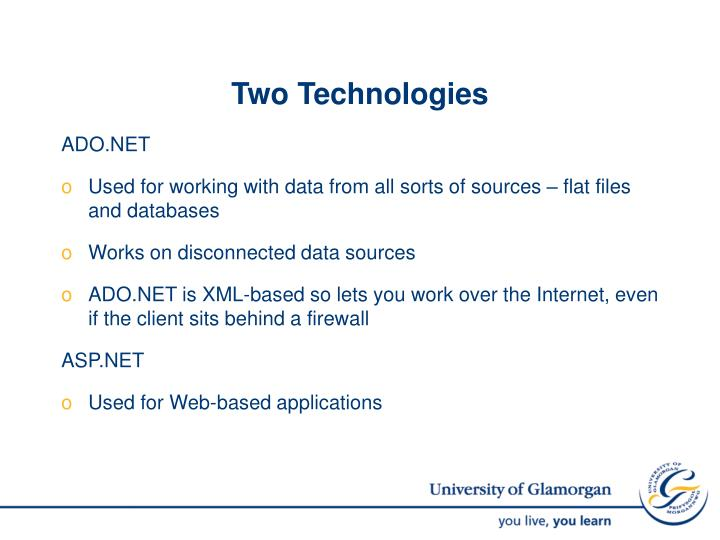 Two Technologies