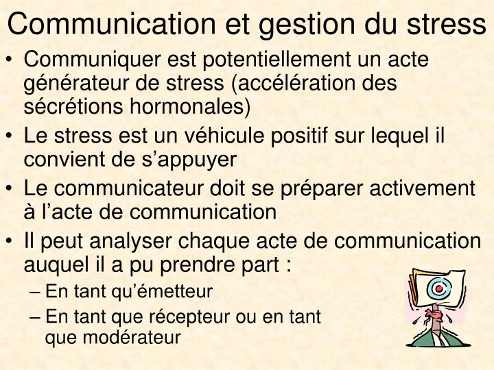 Communication et gestion du stress