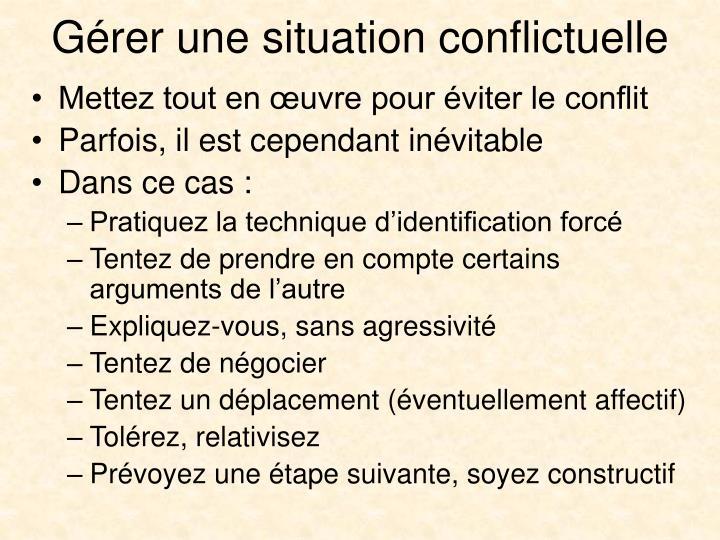 Gérer une situation conflictuelle