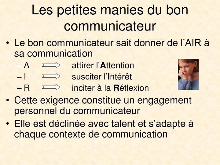 Les petites manies du bon communicateur