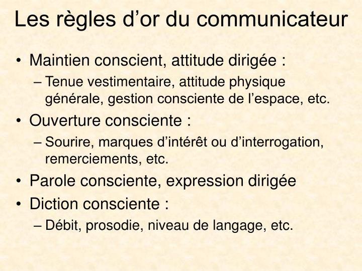 Les règles d'or du communicateur