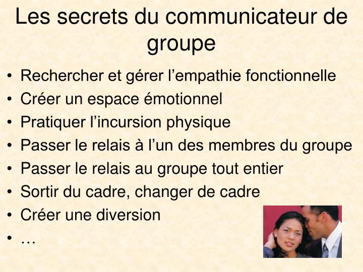 Les secrets du communicateur de groupe
