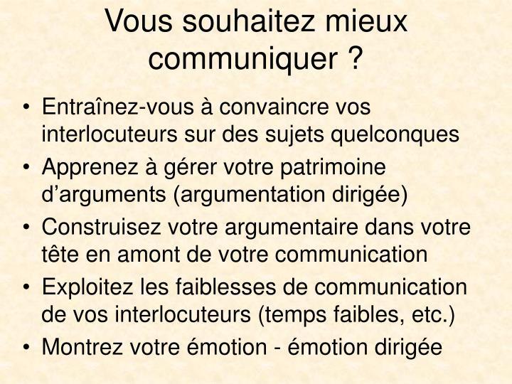 Vous souhaitez mieux communiquer ?