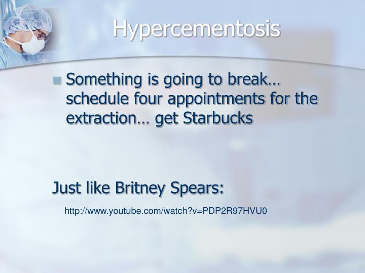 Hypercementosis
