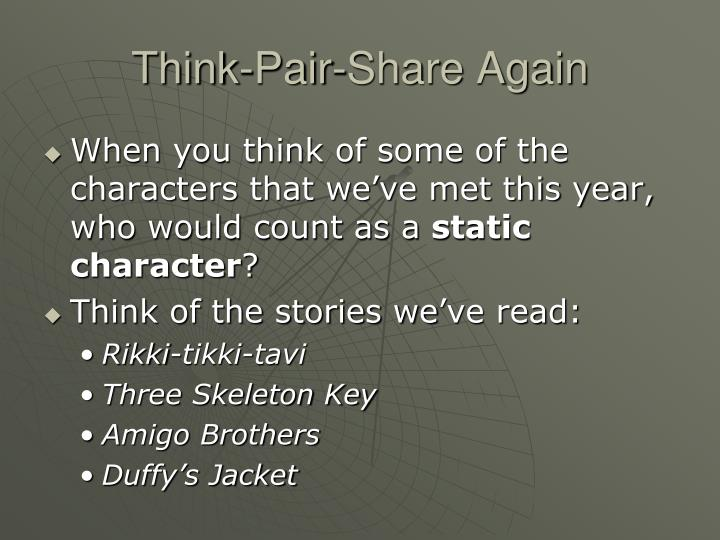 Think-Pair-Share Again