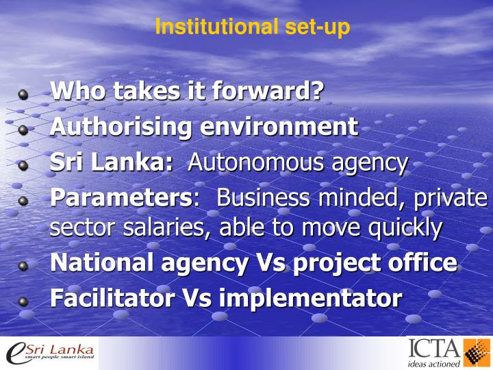 Institutional set-up