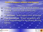 political support without interference