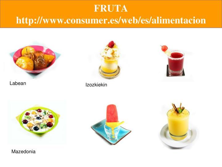 FRUTA http://www.consumer.es/web/es/alimentacion