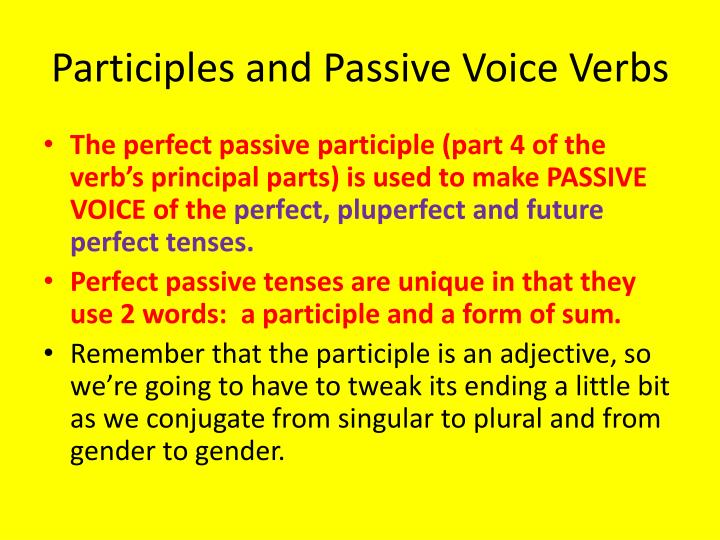 Participles and Passive Voice Verbs