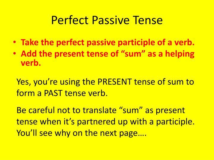 Perfect Passive Tense