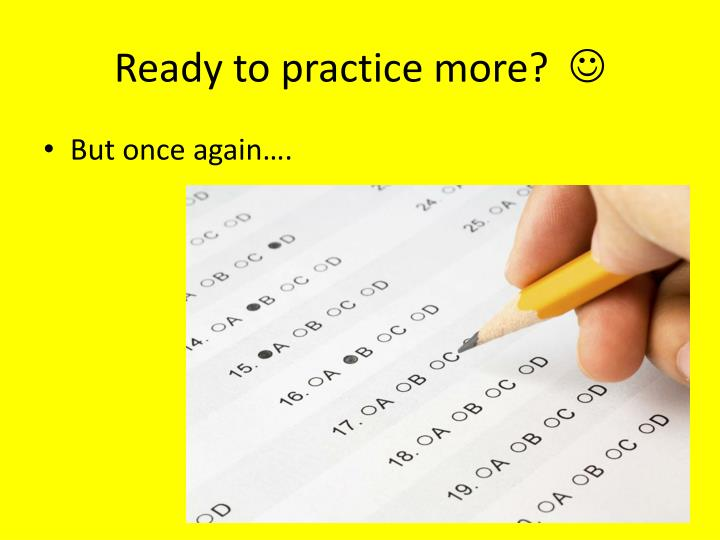 Ready to practice more?